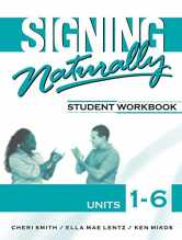 Sell back Signing Naturally: Student Workbook, Units 1-6 (Book & DVDs) 9781581212105 / 1581212100
