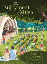 Sell back The Enjoyment of Music (Thirteenth Edition) 9780393639032 / 0393639037