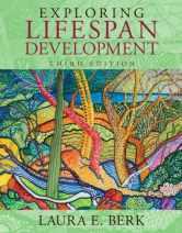Sell back Exploring Lifespan Development (3rd Edition) (Berk, Lifespan Development Series) 9780205957385 / 0205957382
