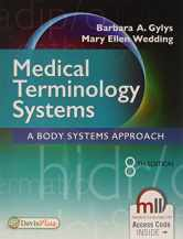 Sell back Medical Terminology Systems: A Body Systems Approach 9780803658677 / 0803658672
