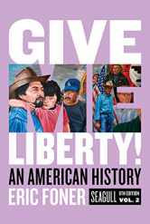 Sell back Give Me Liberty!: An American History (Seagull Sixth Edition) (Vol. 2) 9780393418262 / 039341826X