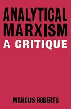 Analytical Marxism: A Critique