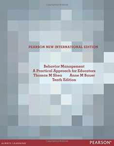 Behavior Management: Pearson New International Edition:A Practical    Approach for Educators