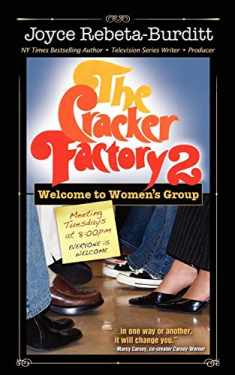 The Cracker Factory 2: Welcome to Women's Group