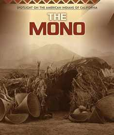 The Mono (Spotlight on the American Indians of California)