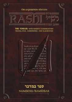 Sapirstein Edition Rashi Bamidbar: The Torah With Rashi's Commentary Translated, Annotated, and Elucidated: 4