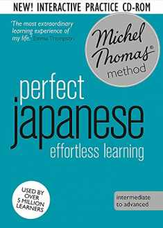 Perfect Japanese Intermediate  Course: Learn Japanese with the Michel Thomas Method