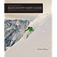 Jackson Hole Backcountry Skier's Guide: South