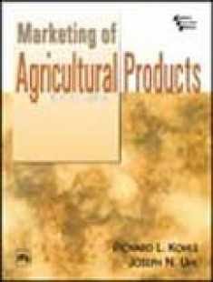 Marketing Of Agricultural Products, 9Th Ed.