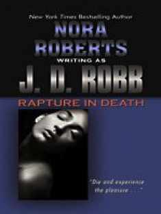 Rapture in Death (Thorndike Press Large Print Famous Authors Series)