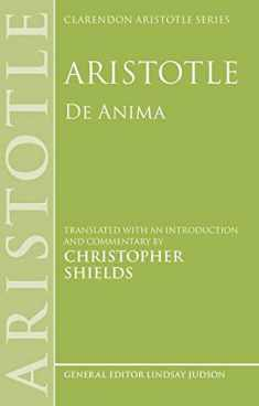 Aristotle: De Anima (Clarendon Aristotle Series)