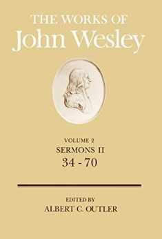 The Works of John Wesley: Sermons II, 34-70, Vol. 2