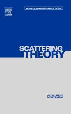 Scattering Theory (Methods of Modern Mathematical Physics, Vol. 3) (Volume 3)
