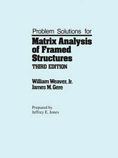Problem Solutions for Matrix analysis of framed structures