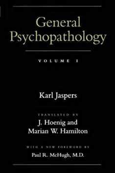 General Psychopathology (Vol. 1)