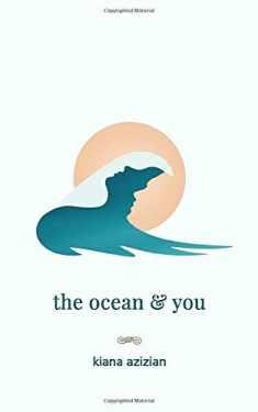 the ocean & you