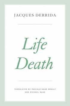 Life Death (The Seminars of Jacques Derrida)