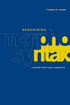 Describing Morphosyntax: A Guide for Field Linguists