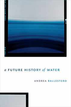 A Future History of Water