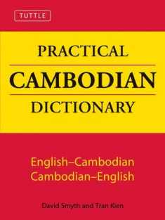 Tuttle Practical Cambodian Dictionary: English-Cambodian Cambodian-English (Tuttle Language Library)