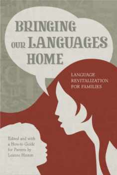Bringing Our Languages Home: Language Revitalization for Families