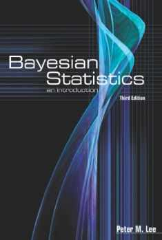 Bayesian Statistics: An Introduction (Arnold Publication)