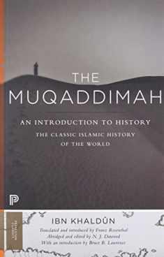 The Muqaddimah: An Introduction to History - Abridged Edition (Princeton Classics, 111)