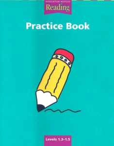 Houghton Mifflin Reading: Practice Book Grade 1.3-1.5