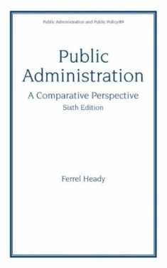 Public Administration: A Comparative Perspective (6th Edition)