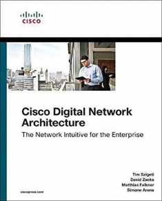 Cisco Digital Network Architecture: Intent-based Networking for the Enterprise (Networking Technology)