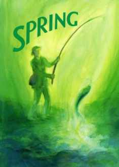 Spring: A Collection of Poems, Songs, and Stories for Young Children (Kindergarten S)