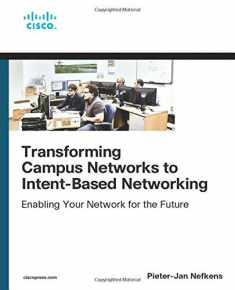 Transforming Campus Networks to Intent-Based Networking (Networking Technology)
