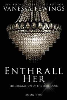 Enthrall Her: Book 2