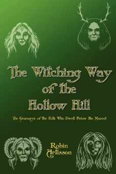 Witching Way of the Hollow Hill