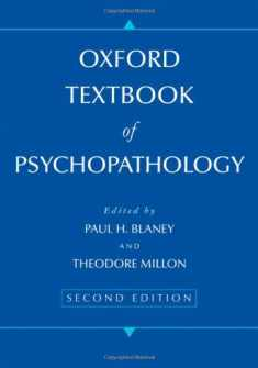 Oxford Textbook of Psychopathology (Oxford Series in Clinical Psychology)