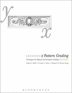 Concepts of Pattern Grading 2nd Edition: Techniques for Manual and Computer Grading
