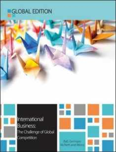 International Business: The Challenge of Global Competition (UK Higher Education Business Management)