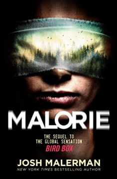 Malorie: A Bird Box Novel