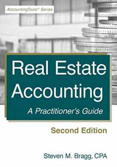 Real Estate Accounting: Second Edition: A Practitioner's Guide