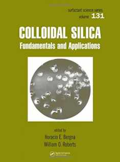 Colloidal Silica: Fundamentals and Applications (Surfactant Science)