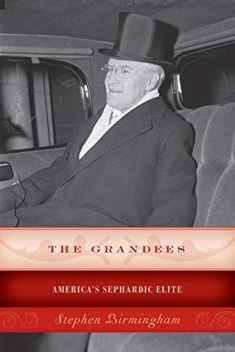 The Grandees: America's Sephardic Elite