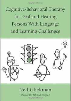 Cognitive-Behavioral Therapy for Deaf and Hearing Persons with Language and Learning Challenges (Counseling and Psychotherapy)