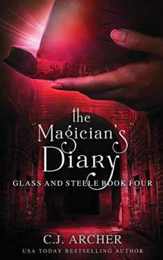 The Magician's Diary (Glass and Steele)