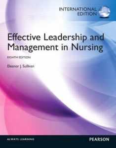 Effective Leadership and Management in Nursing: International Edition