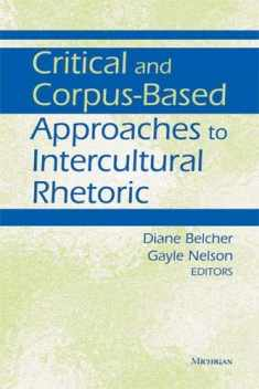 Critical and Corpus-Based Approaches to Intercultural Rhetoric