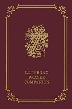 Lutheran Prayer Companion