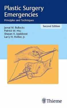 Plastic Surgery Emergencies (Principles and Techniques)