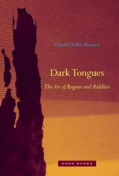 Dark Tongues: The Art of Rogues and Riddlers (Zone Books)