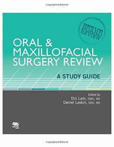 Oral and Maxillofacial Surgery Review: A Study Guide (Perfect for Board Review)