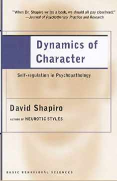 Dynamics of Character: Self-regulation in Psychopathology